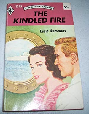 The Kindled Fire (Harlequin Romance #1375)