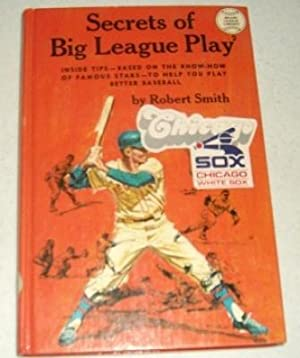 Secrets of Big League Play (Major League: Smith, Robert