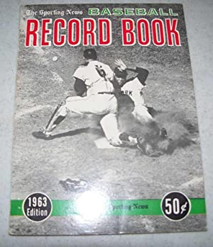 The Sporting News Baseball Record Book 1963 Edition