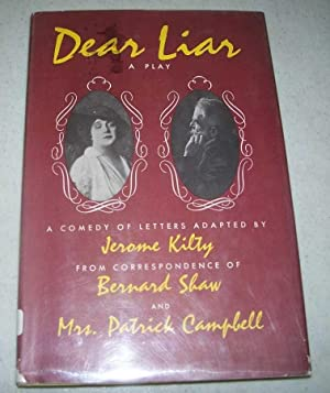 Dear Liar: A Comedy of Letters from: Kilty, Jerome; Shaw,