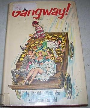 Gangway!: Westlake, Donald E.