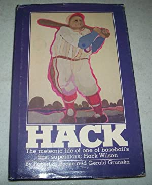 Hack: The Meteoric Life of One of Baseball's First Superstars Hack Wilson