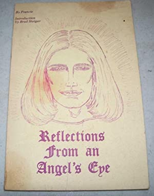 Reflections from an Angel's Eye: Steiger, Francie and
