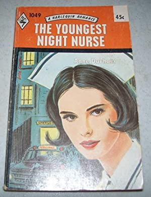 The Youngest Night Nurse (A Harlequin Romance 1049)