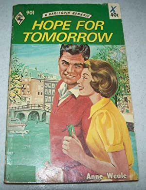 Hope for Tomorrow (A Harlequin Romance 901)