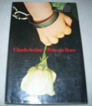Prisoner Born: Aveline, Claude
