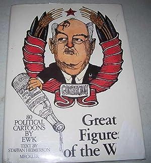 Great Figures of the World: 80 Political: Ewk; Karlsson, Ewert;