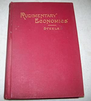 Rudimentary Economics for Schools and Colleges