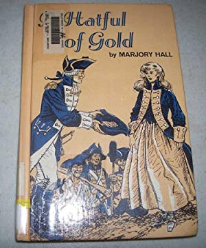 A Hatful of Gold: Hall, Marjory