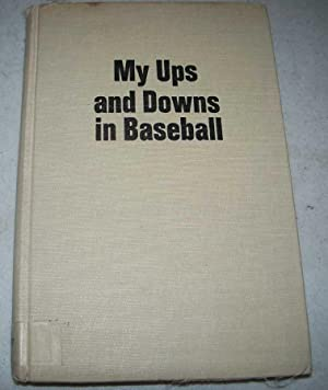 My Ups and Downs in Baseball