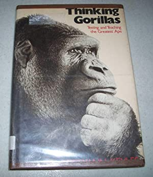 Thinking Gorillas: Testing and Teaching the Greatest Ape