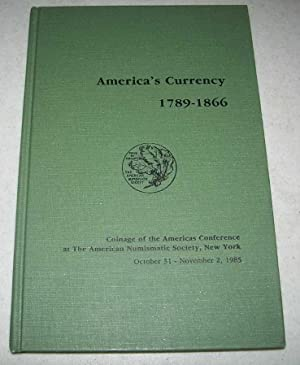 America's Currency 1789-1866: Coinage of the Americas Conference at the American Numismatic Society