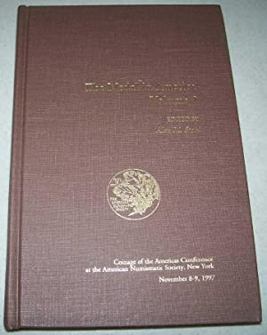 The Medal in America Volume 2: Coinage of the Americas Conference at the American Numismatic Society