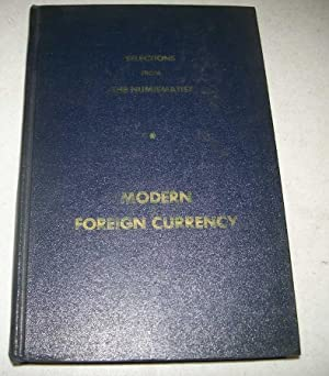 Selections from The Numismatist, Modern Foreign Currency by American Numismatic Association