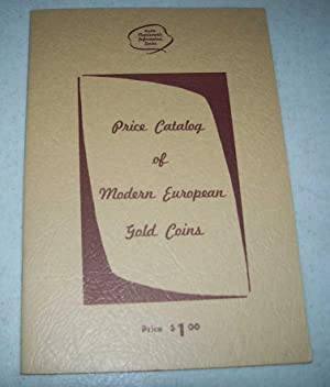 Price Catalog of Modern European Gold Coins (Hewitt's Numismatic Information Series)