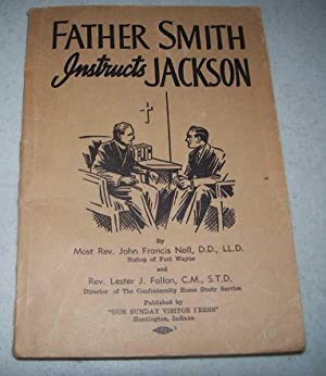 Father Smith Instructs Jackson: Noll, Most Rev.