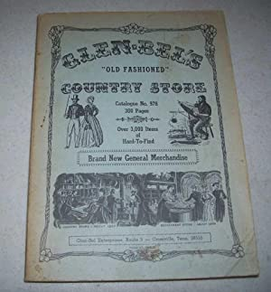 Glen-Bel's Old Fashioned Country Store Catalogue No. 978