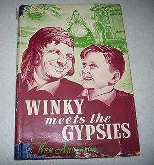 Winky Meets the Gypsies: Anderson, Ken