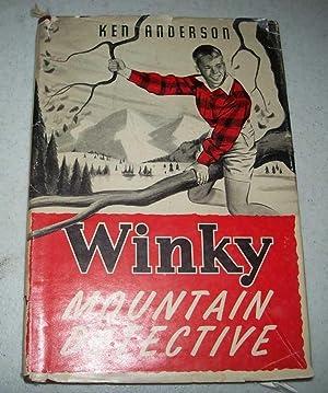 Winky-Mountain Detective: Anderson, Ken