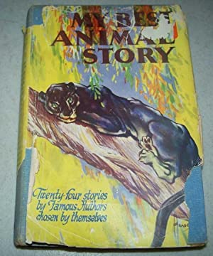 My Best Animal Story: An Anthology of Stories Chosen by Their Own Authors