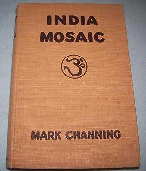 India Mosaic: Channing, Mark