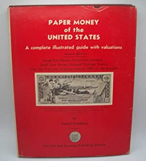 Paper Money of the United States: A Complete Illustrated Guide with Valuations, Second Edition