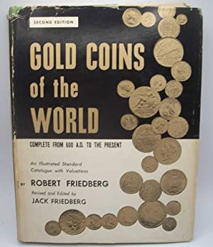 Gold Coins of the World Complete from 600 A.D. to the Present, Second Edition