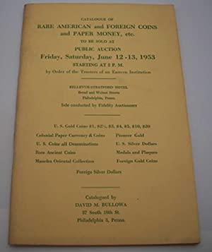 Catalogue of Rare American and Foreign Coins and Paper Money to be Sold at Auction, June 1953
