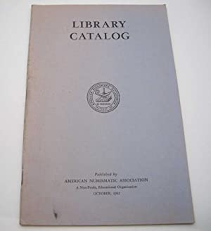 Library Catalog of the American Numismatic Association