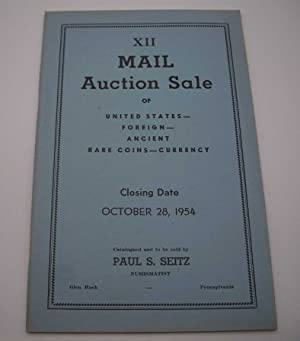 Paul S. Seitz XII Mail Auction Sale of United States, Foreign, Ancient, Rare Coins and Currency