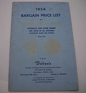 Bebee's 1954 Bargain Price List of United States Coins, Colonials and Paper Money and Coins of Al...