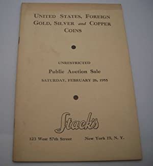 United States, Foreign Gold, Silver and Copper Coins Public Auction Sale, February 26, 1955
