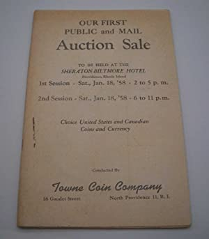 Towne Coin Company: Our First Public and Mail Auction Sale, January 1958