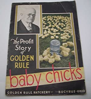 The Profit Story of Golden Rule: Baby Chicks
