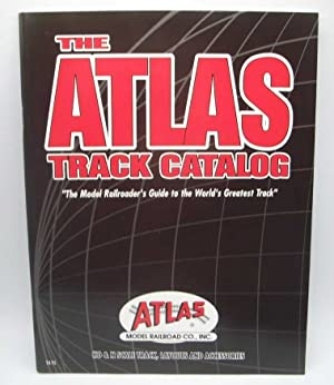The Atlas Track Catalog 2003: The Model Railroader's Guide to the World's Greatest Track