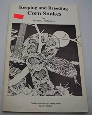 Keeping and Breeding Corn Snakes (The Herpetocultural Library Series)