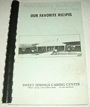 Our Favorite Recipes from Sweet Springs (MO) Caring Center