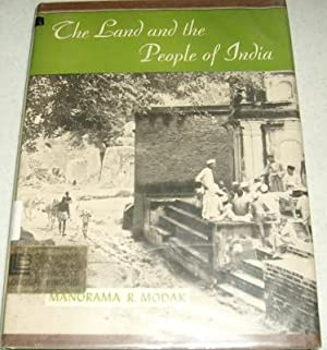 The Land and the People of India: Modak, Manorama R.