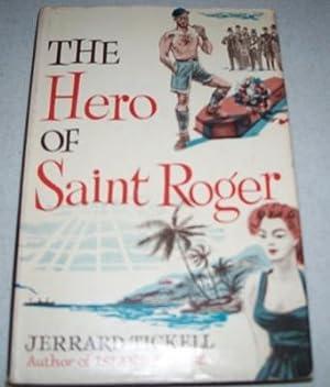 The Hero of Saint Roger: Tickell, Jerrard