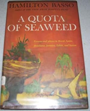 A Quota of Seaweed: Persons and Places: Basso, Hamilton
