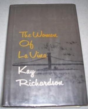 The Women of La Vina: Richardson, Kay