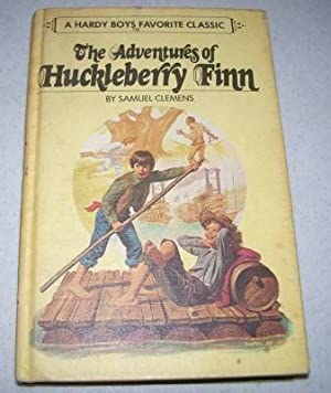 The Adventures of Huckleberry Finn (A Hardy: Clemens, Samuel (Twain,