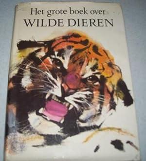 Het Grote Boek Over Wilde Dieren: Winkler, Annie en