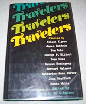 Travelers: Stories of Americans Abroad: Schulman, L.M. (ed.)