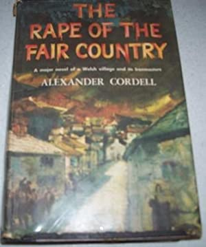 The Rape of the Fair Country: Cordell, Alexander