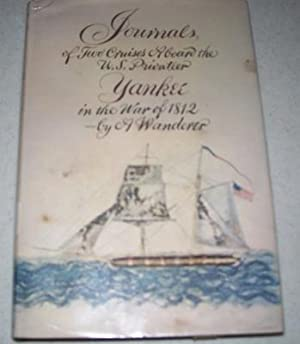Journals of Two Cruises Aboard the American: A Wanderer; Eller,