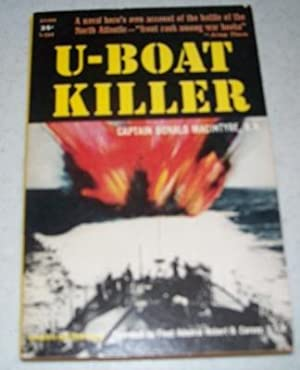 U-Boat Killer: Macintyre, Captain Donald