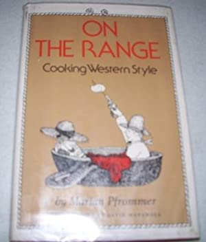 On the Range: Cooking Western Style