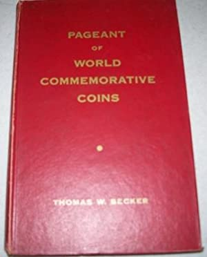 Pageant of World Commemorative Coins, Their Meanings and Symbolism