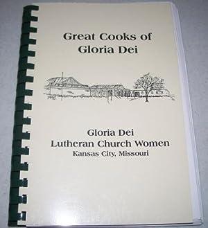Great Cooks of Gloria Dei Cookbook: Gloria: Various